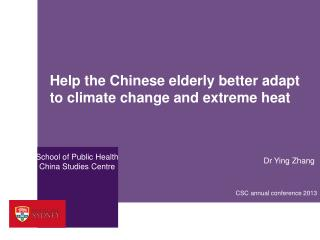 Help the Chinese elderly better adapt to climate change and  extreme heat