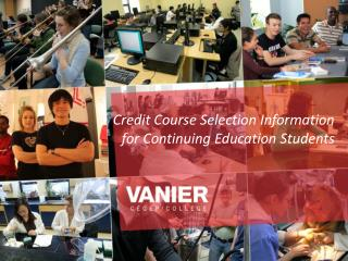 Credit Course Selection Information for Continuing Education Students