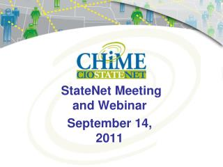 StateNet Meeting  and Webinar September 14, 2011