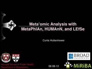 Meta'omic  Analysis with MetaPhlAn, HUMAnN, and  LEfSe