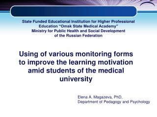 Elena A. Magazeva, PhD,   Department of Pedagogy and Psychology