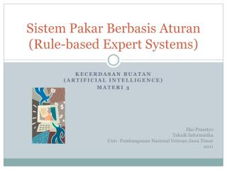 Sistem Pakar Berbasis Aturan (Rule-based Expert Systems)
