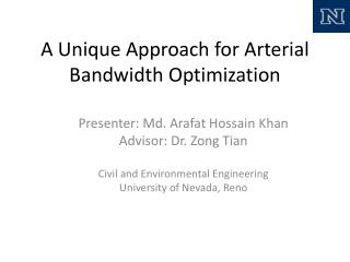 A Unique Approach for Arterial Bandwidth Optimization
