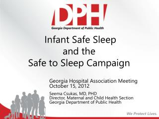 Infant Safe Sleep and the Safe to Sleep Campaign
