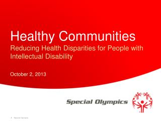 Healthy Communities Reducing Health Disparities for People with Intellectual Disability