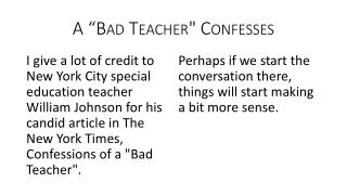 "A  ""Bad Teacher"" Confesses"