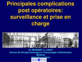 JF. REGNARD; C. LORUT Service de Chirugie thoracique et  Pneumologie et R animation M dicale H tel-Dieu de Paris