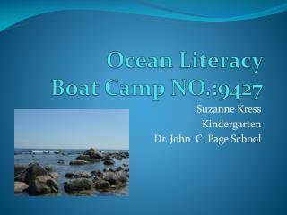 Ocean Literacy     Boat Camp NO.:9427