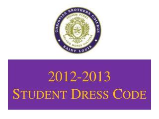 2012-2013  Student Dress Code