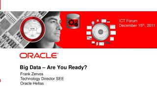 Big Data  � Are You Ready?