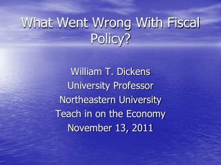 What Went Wrong With Fiscal Policy?