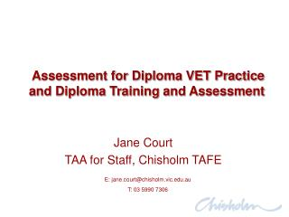 Assessment for Diploma VET Practice and Diploma Training and Assessment