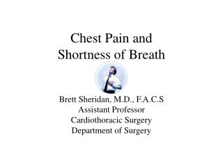 Chest Pain and  Shortness of Breath