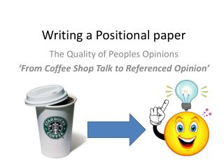 Writing a Positional paper