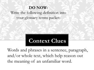 DO NOW:  Write  the following definition into your glossary terms packet: