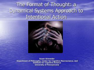 The Format of Thought: a Dynamical Systems Approach to Intentional Action