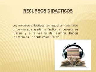 Recursos  didacticos