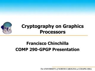 Cryptography on Graphics Processors