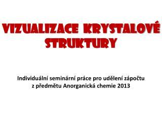 Vizualizace  krystalové struktury
