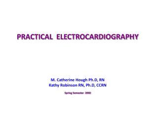 PRACTICAL  ELECTROCARDIOGRAPHY