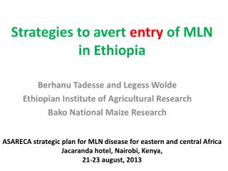 Strategies to avert  entry  of MLN in Ethiopia
