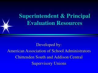 Superintendent  Principal Evaluation Resources