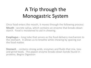 A Trip through the  Monogastric  System