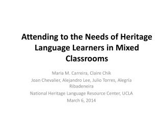 Attending to the Needs of Heritage Language Learners in Mixed Classrooms