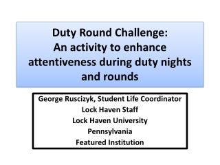 Duty  R ound Challenge: An activity to enhance attentiveness during duty nights and rounds