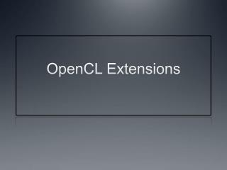OpenCL Extensions