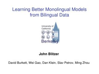 Learning Better Monolingual Models from Bilingual Data