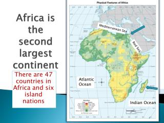 Africa is the second largest continent