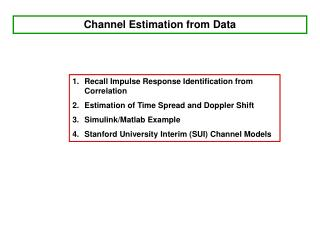 Channel Estimation from Data