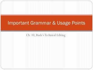 Important Grammar & Usage Points