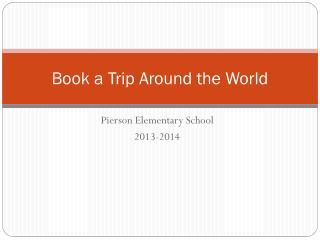Book a Trip Around the World