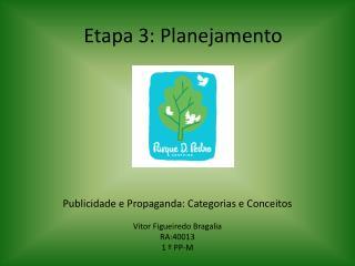 Etapa  3:  Planejamento