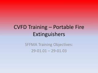 CVFD Training – Portable Fire Extinguishers