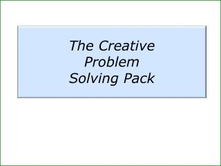 The Creative  Problem  Solving Pack