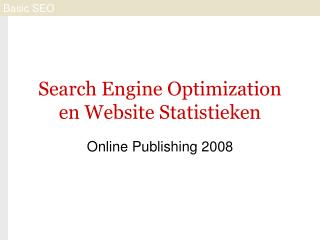 Search Engine Optimization en Website Statistieken