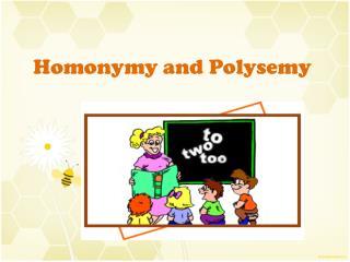 Homonymy and Polysemy