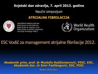 ESC Vodič za management atrijalne fibrilacije 2012.