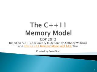 The C++11  Memory Model