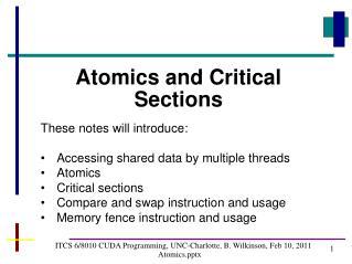 ITCS 6/8010 CUDA Programming, UNC-Charlotte, B. Wilkinson,  Feb  10,  2011 Atomicsx