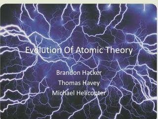 Evolution Of Atomic Theory