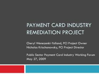 Payment Card Industry Remediation Project