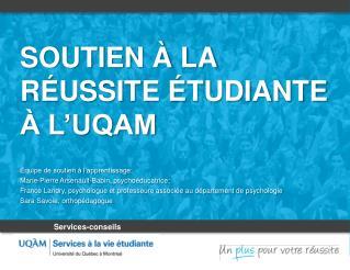 Soutien à la réussite étudiante à l'UQAM