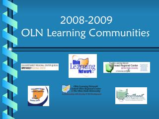 2008-2009  OLN Learning Communities