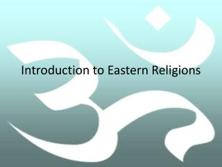 Introduction to Eastern Religions