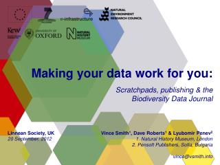 Making your data  work  for you: Scratchpads, publishing &  the Biodiversity Data  Journal