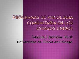 Programas de Psicología Comunitaria en los  Estados Unidos